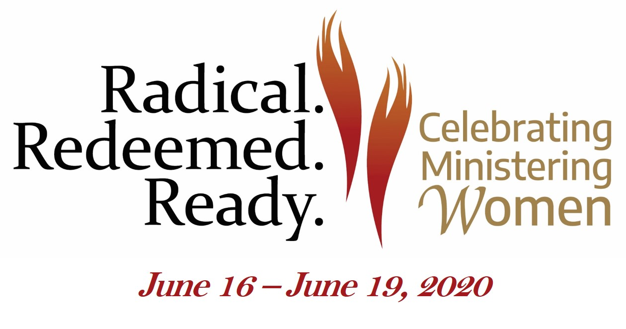 Celebrating Ministering Women: Radical. Redeemed. Ready.