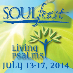SOULfeast 2014: Living Psalms