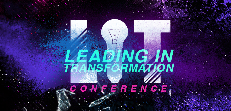 LIT (Leading In Transformation) Conference
