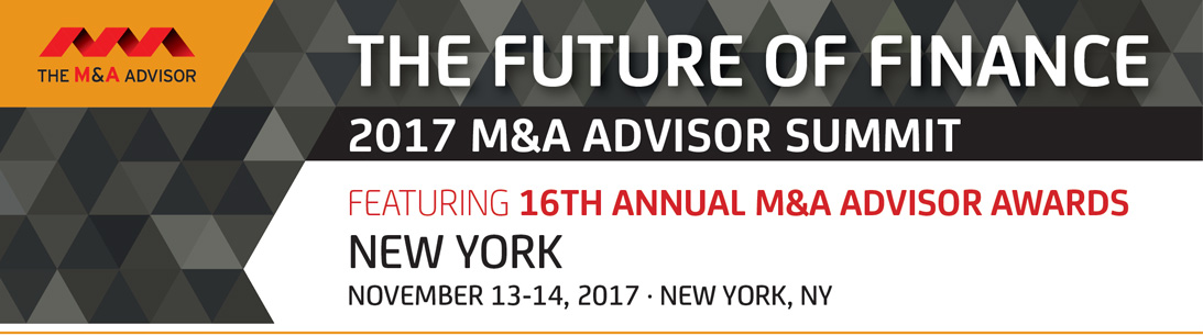 2017 M&A Advisor Summit featuring the 16th Annual M&A Awards