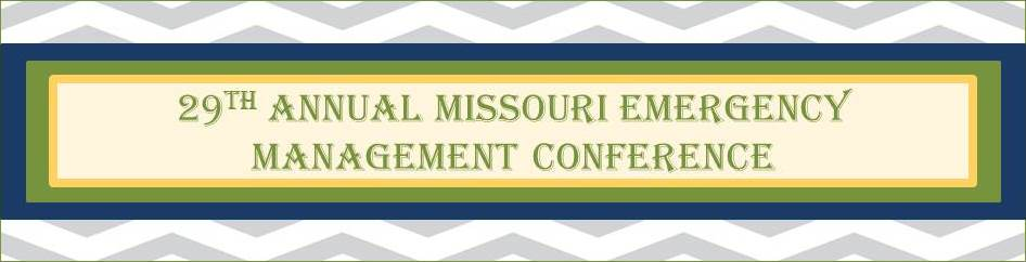 29th Annual Missouri Emergency Management Conference