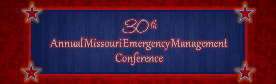 30th Annual Missouri Emergency Management Conference