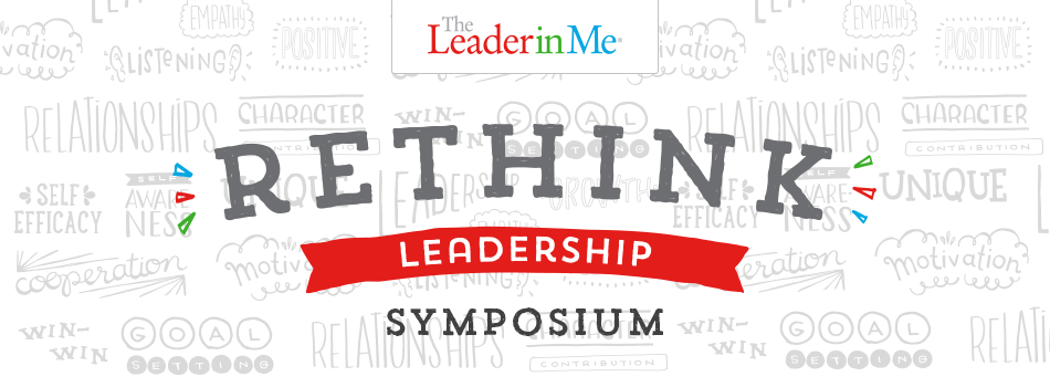 The 2016 Leader in Me Symposium - Indiana