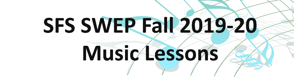 SFS SWEP Music Lessons Fall 2019-20