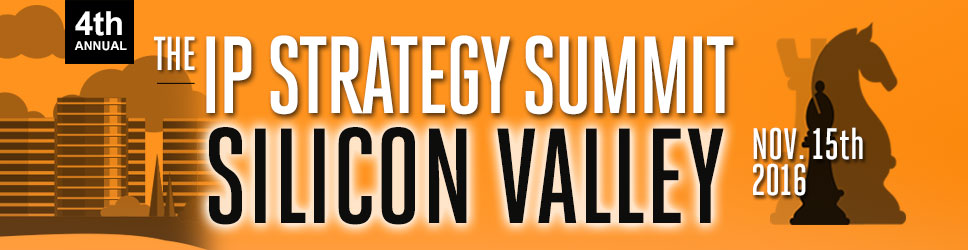 The IP Strategy: Silicon Valley 2016