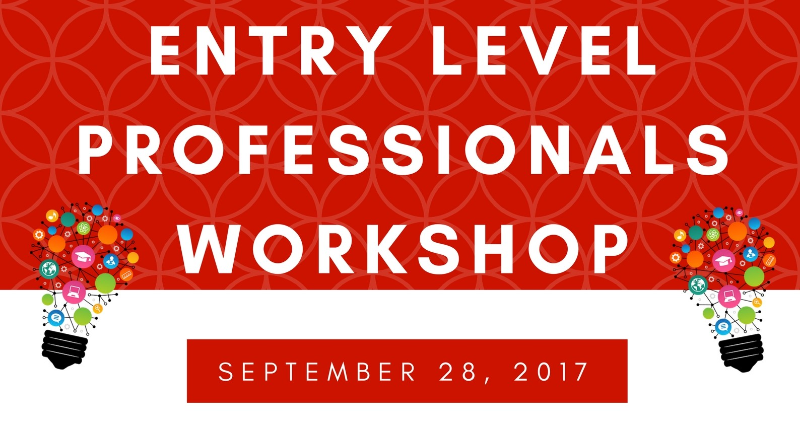Entry Level Professionals Workshop