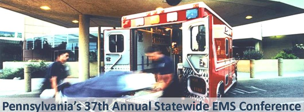 Pennsylvania's 37th Annual Statewide EMS Conference