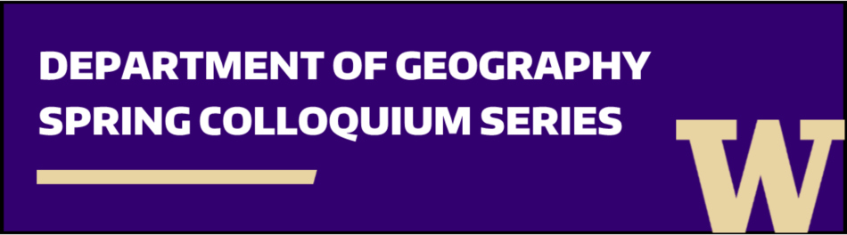 Department of Geography Spring Colloquium Series