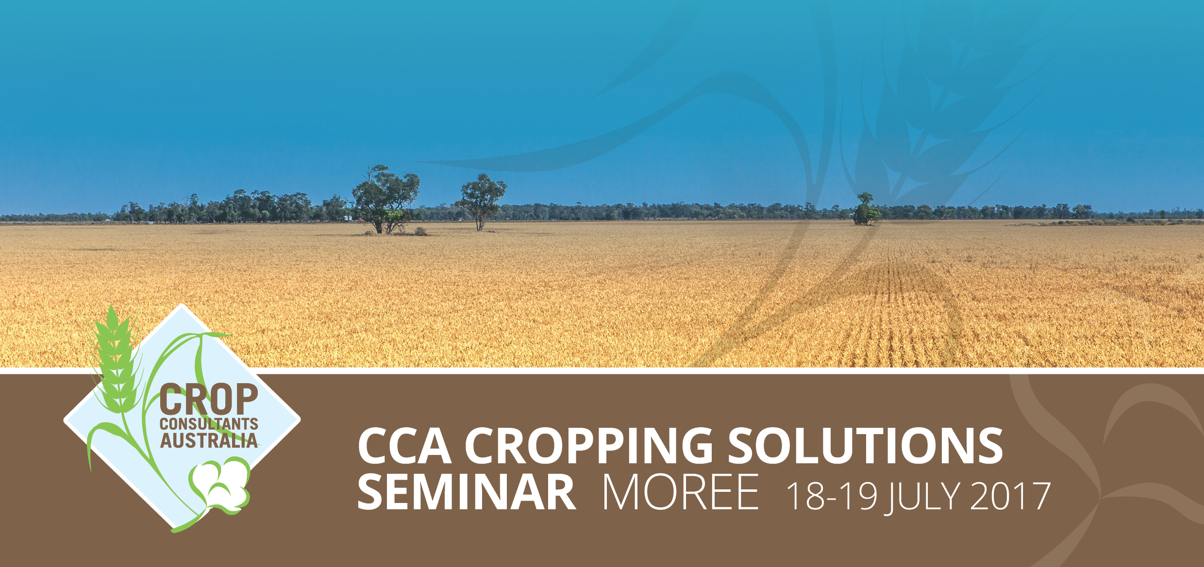 CCA Cropping Solutions Seminar  18-19 July  2017