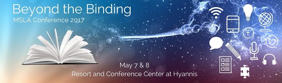 MSLA 2017: Beyond the Binding