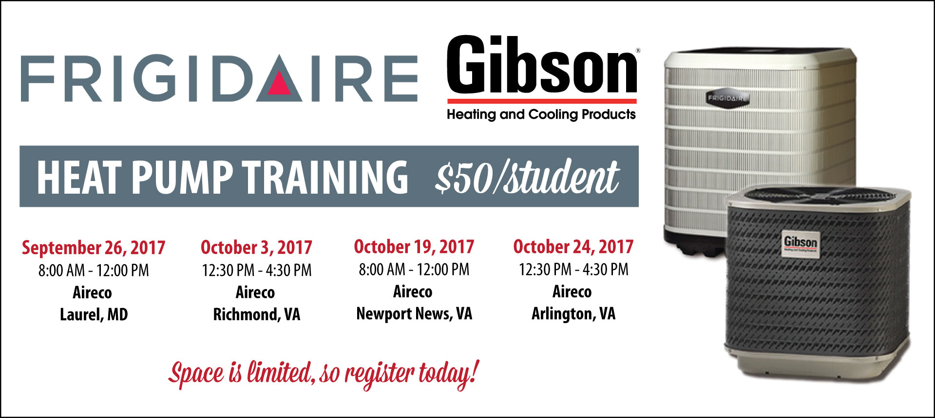 Frigidaire/Gibson Heat Pump Training  -  Oct. 24, 2017 (Arlington, VA)