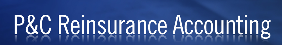 P&C Reinsurance Accounting