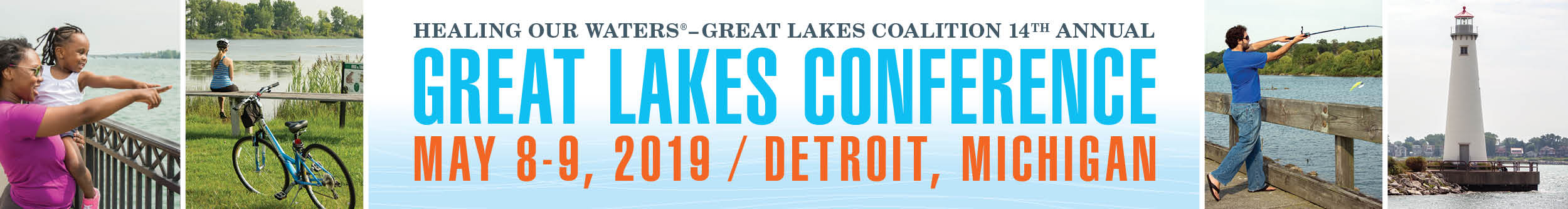 Healing Our Waters 14th Annual Great Lakes Conference