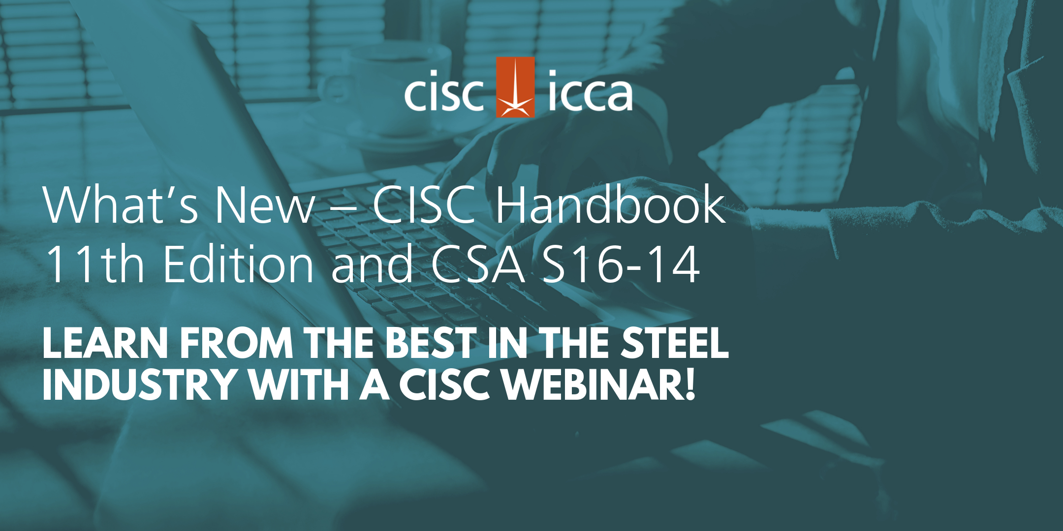 CISC What's New: Handbook and CSA S16-14