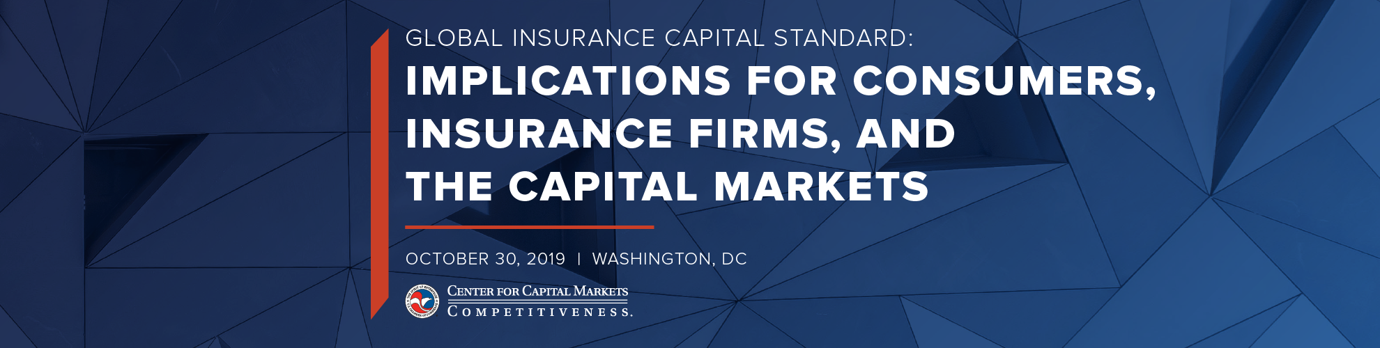 Global Insurance Capital Standard: Implications for Consumers, Insurance Firms, and the Capital Markets