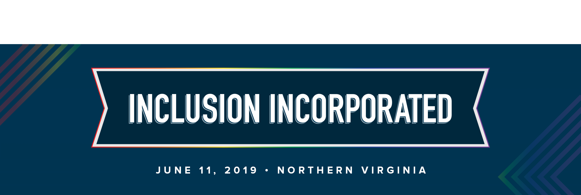 Inclusion Incorporated: Northern Virginia Regional Forum