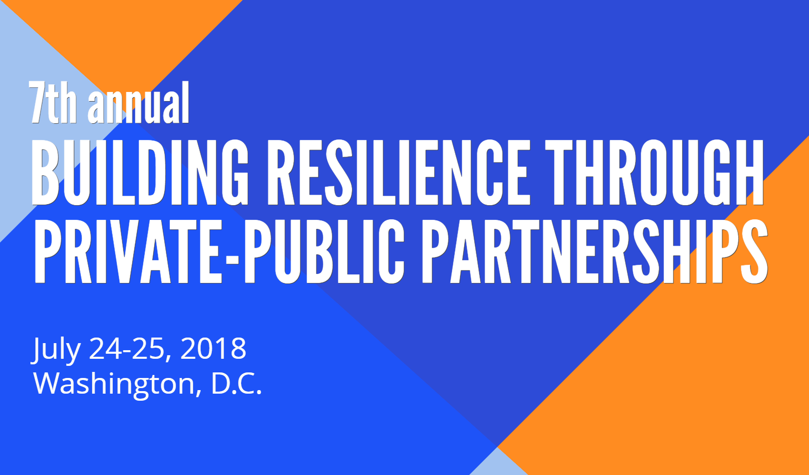7th Annual Building Resilience through Private-Public Partnerships Conference