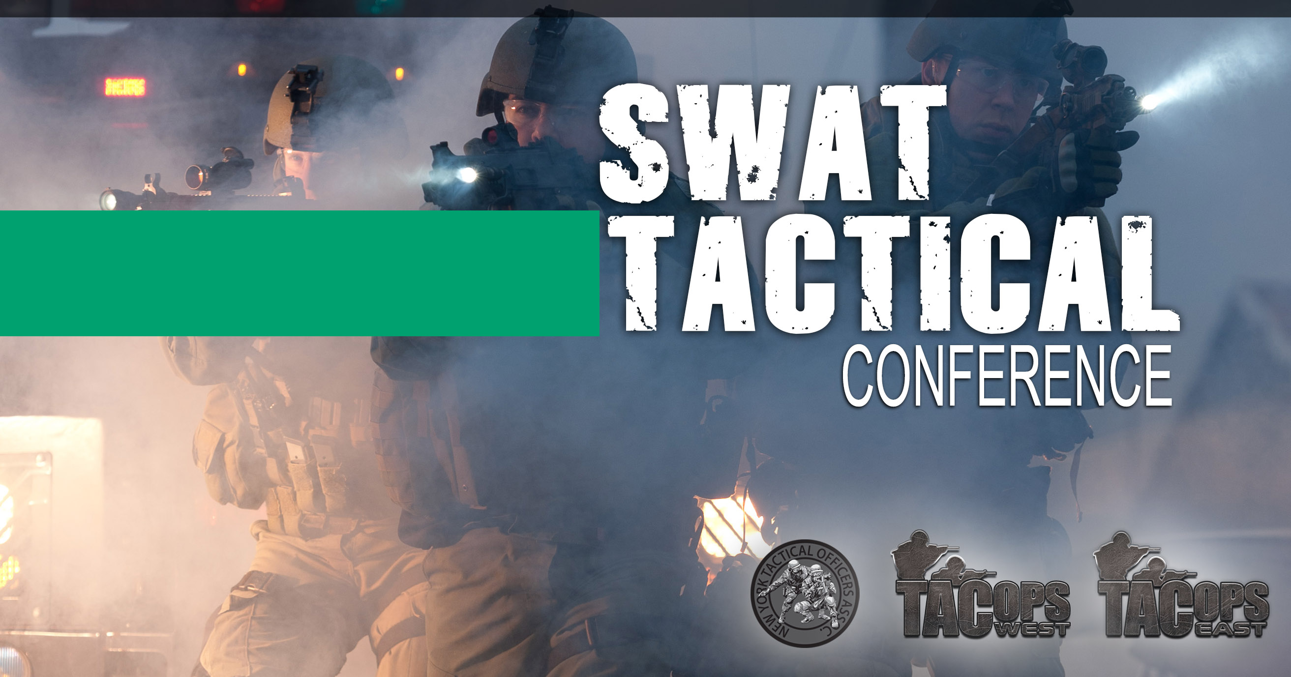 2021 TacOps East S.W.A.T. Tactical Training Conference & Expo