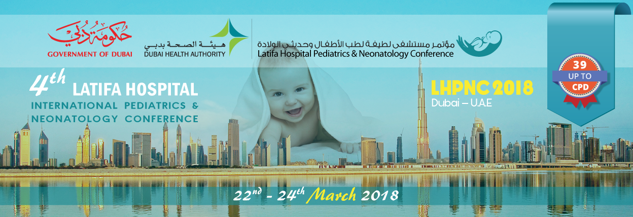 4th Latifa Hospital International Pediatrics & Neonatology Conference, 22nd - 24th March, 2018