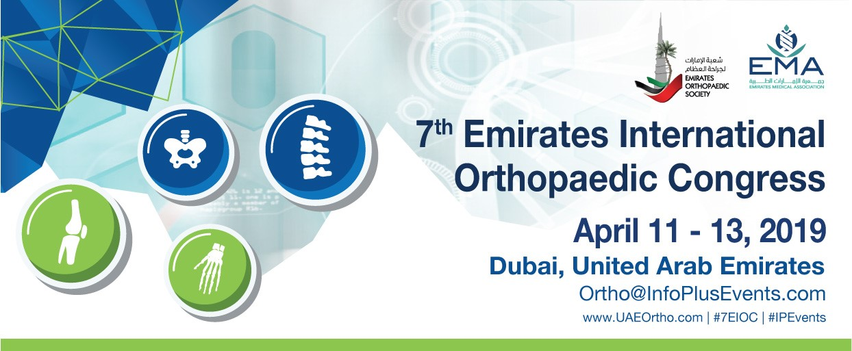 7th Emirates International Orthopaedic Congress, 11th - 13th April 2019, Dubai, UAE