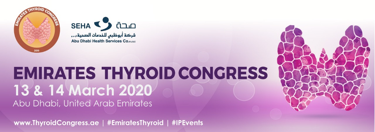 Emirates Thyroid Congress, 13 & 14 March, 2020