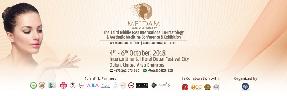 3rd Middle East International Dermatology & Aesthetic Medicine Conference & Exhibition (MEIDAM) The House of Dermatology, 4th - 6th October, 2018