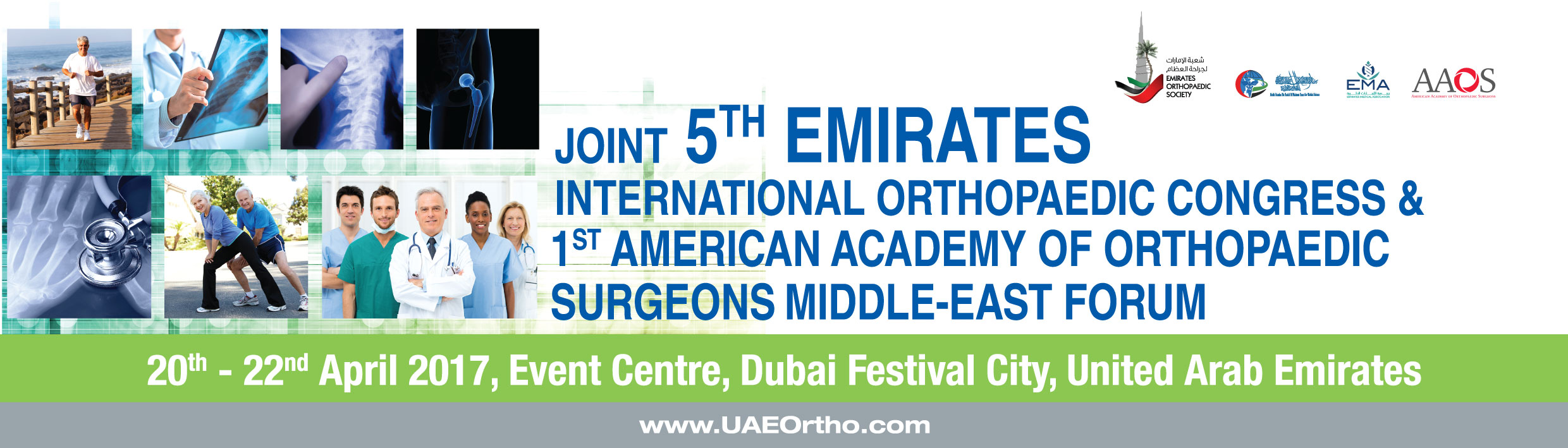 Joint 5th Emirates International Orthopaedic Congress & 1st American Academy of Orthopaedic Surgeons Middle-East Forum, April 20-22, 2017