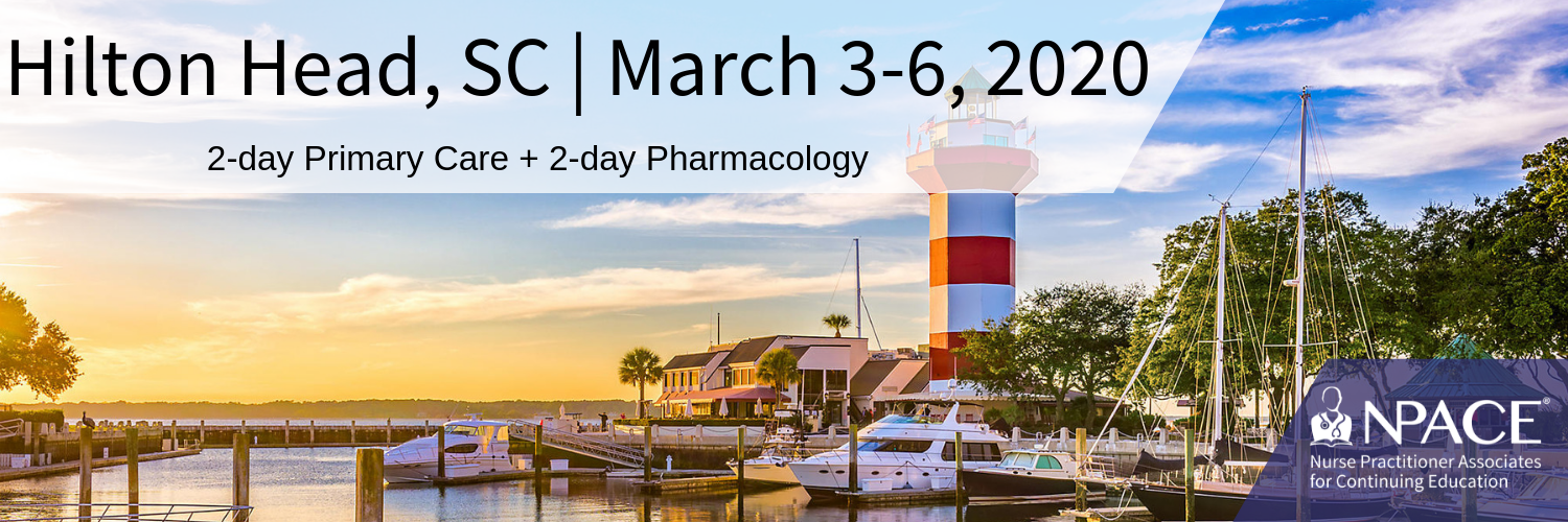 2-day Primary Care + 2-Day Pharmacology - Hilton Head 2020