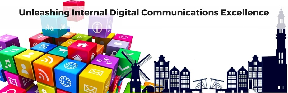 Unleashing Internal Digital Communications Excellence Summit, Amsterdam