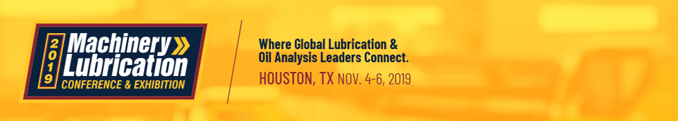 Machinery Lubrication 2019 Conference and Exhibition