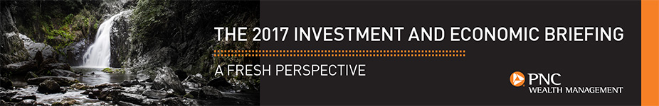 2017 PNC Wealth Management Investment Briefing Template