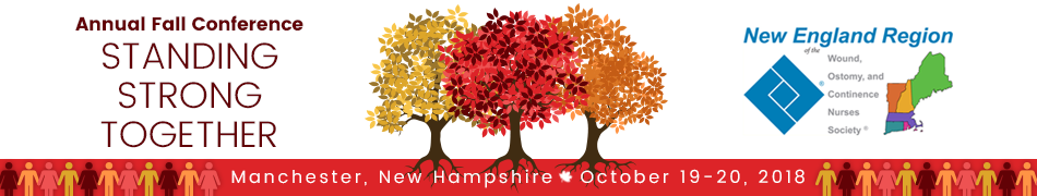 New England Region of the Wound, Ostomy and Continence Nurses Society 2018 Annual Fall Conference
