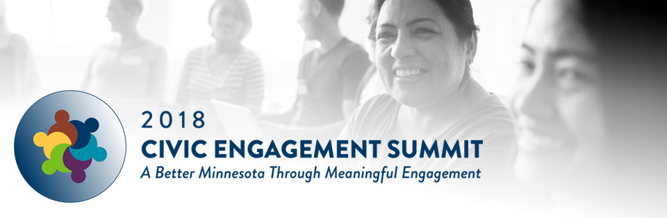 2018 Civic Engagement Summit: A Better Minnesota Through Meaningful Engagement