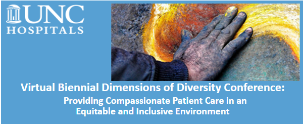 Virtual Biennial Dimensions of Diversity: Providing Compassionate Patient Care in an Equitable and Inclusive Environment