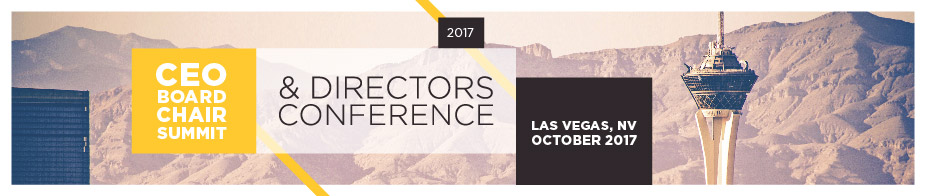 2017 CEO/Board Chair Summit & Directors Conference