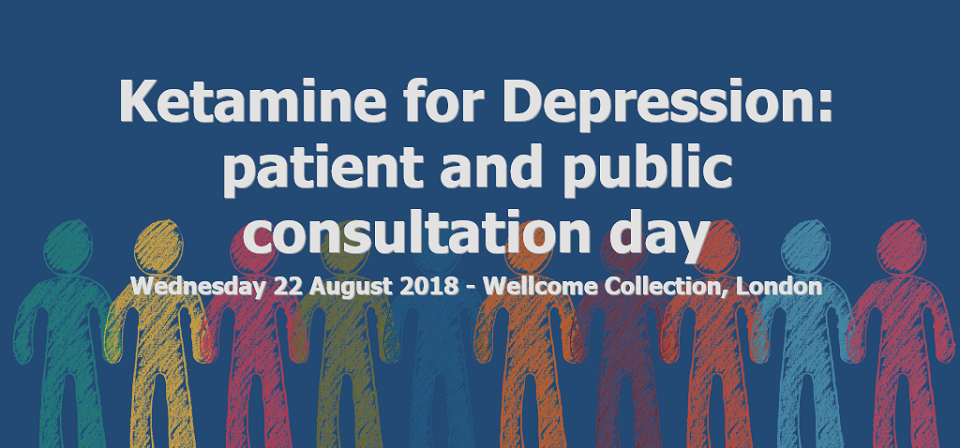 Ketamine for Depression: patient and public consultant day