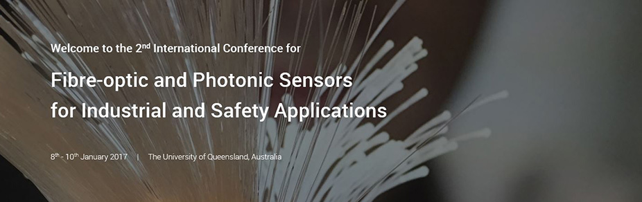 International Conference for Fibre-optic and Photonic Sensors  ​for Industrial and Safety Applications