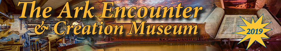 The Ark Encounter & Creation Museum
