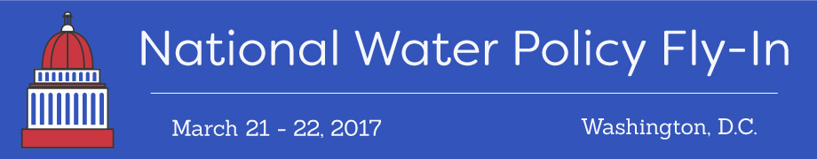 2017 National Water Policy Fly-In