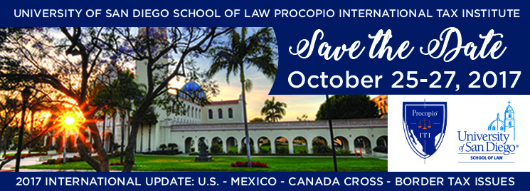 USD School of Law - Procopio International Tax Institute 2017 International Update