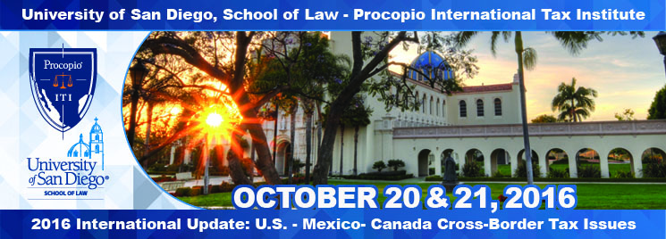 USD School of Law - Procopio International Tax Institute 2016 International Update