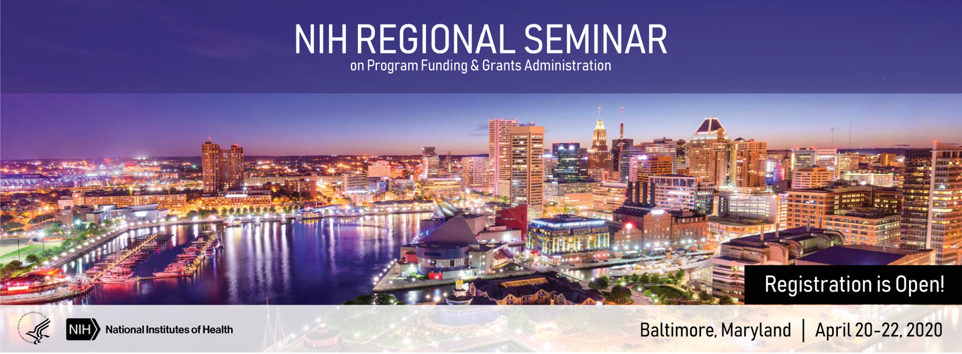 2020 NIH Regional Seminar on Program Funding and Grants Administration