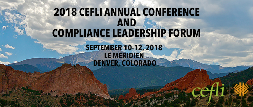2018 CEFLI Annual Meeting and Compliance Leadership Forum