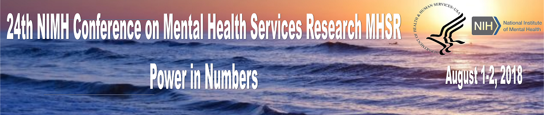 24th NIMH Conference on Mental Health Services Research (MHSR) - Abstracts