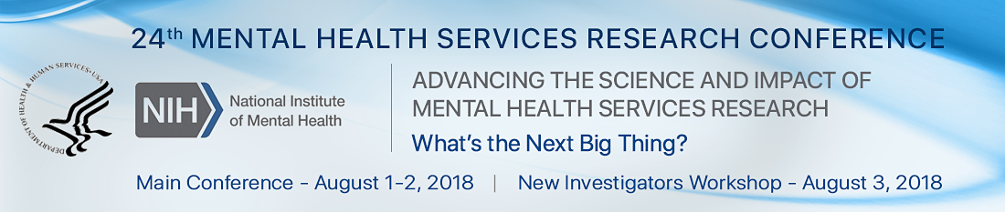 24th Mental Health Services Research Conference Advancing the Science and Impact of Mental Health Se