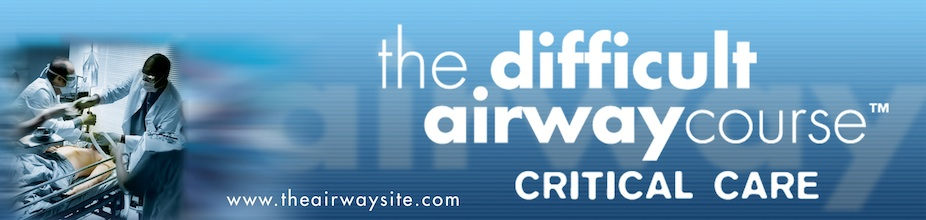 2018 The Difficult Airway Course: CRITICAL CARE Denver