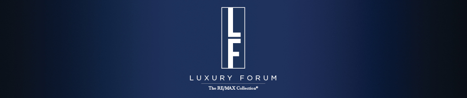 The RE/MAX Collection Luxury Forum