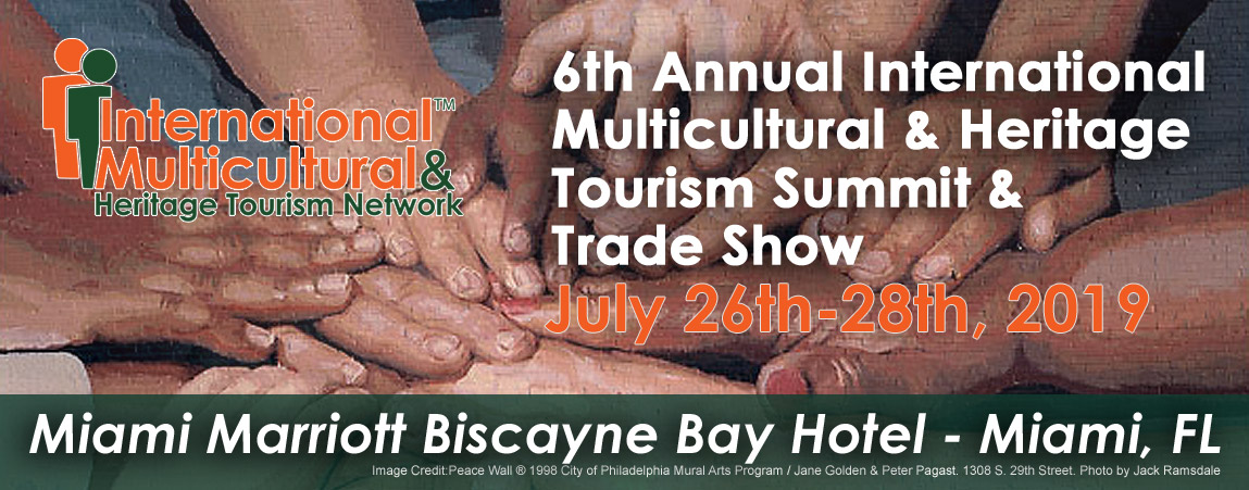 6th Annual International Multicultural & Heritage Tourism Summit & Trade Show