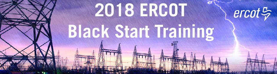 2018 ERCOT BST - Black Start Training