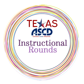 Instructional Rounds - San Antonio Area